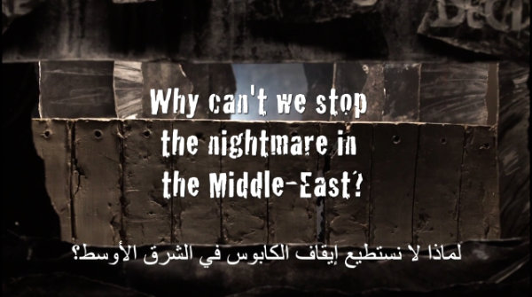 Why can't we stop the nightmare in the Middle-East ? (Video) - by Theatre of Wrong Decisions (Netherlands)
