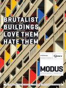 Modus Issue on Brutalist Buildings