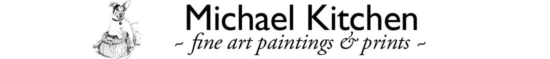 Michael Kitchen - Fine Art Paintings and Prints