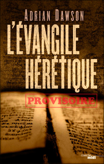 evangile heretique dawson adrian