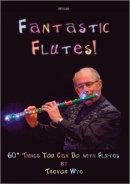 Trevor Wye - Fantastic Flutes