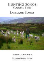 Hunting Songs Volume Two: Lakeland Songs
