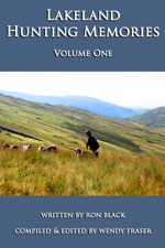 Lakeland Hunting Memories - Vol One - available as an e book
