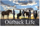 An Outback Life - out now.