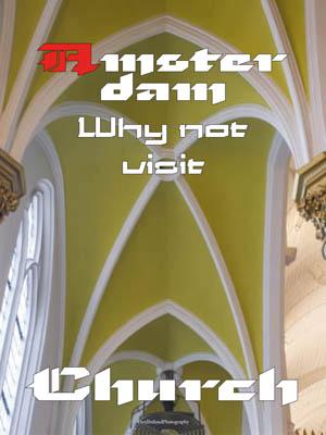 Amsterdam why not visit Church