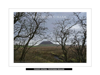 The Slemish Stream