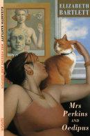 MRS PERKINS & OEDIPUS - Bloodsxe Books