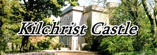 Kilchrist Castle