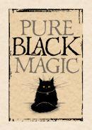 Pure black magic