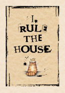 I Rule The House  (tabby & white)