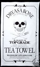 Dry as a Bone tea towel