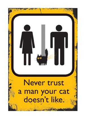 Never Trust A Man...
