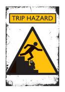 Trip Hazard!