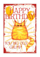Happy Birthday You Old Grump!