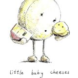 Little Baby Cheeses