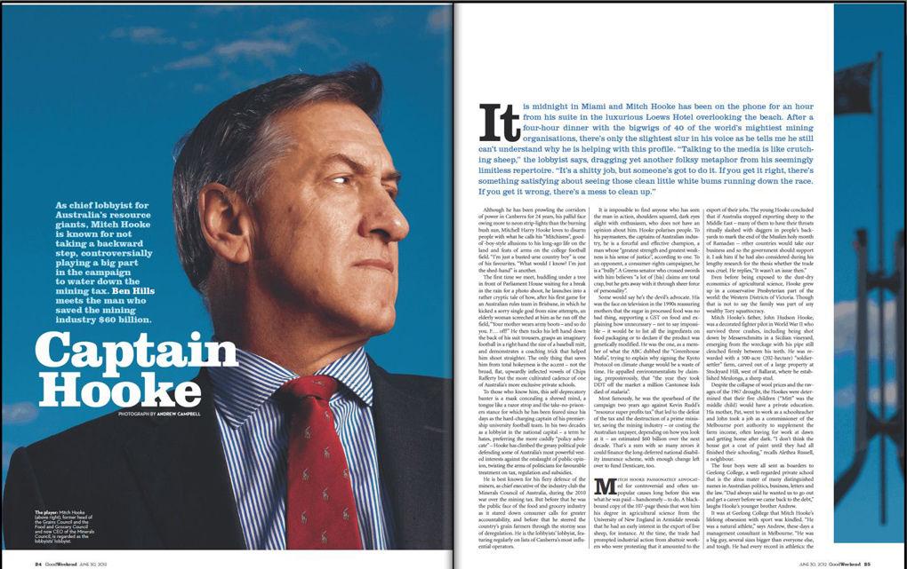 Mitch Hooke, The Good Weekend 30 June 2012