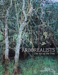 The Arborealists: The Art of the Tree