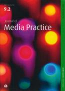 Journal of Media Practice, 9:2.