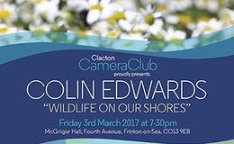 Colin Edwards - Clacton Camera Club - 3 March 2017