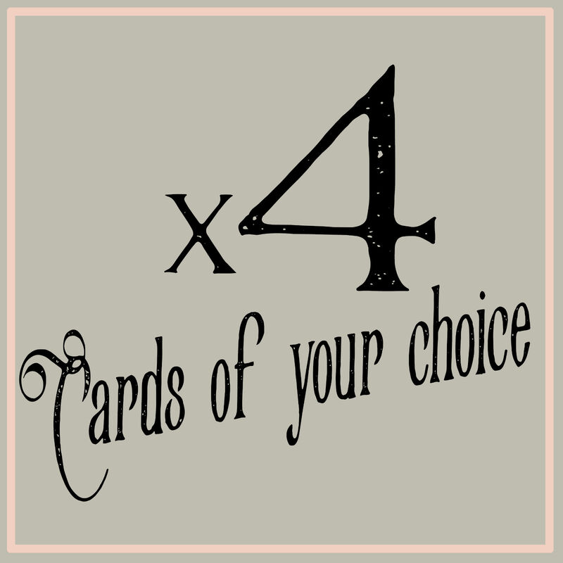 4 Greeting Cards of your choice