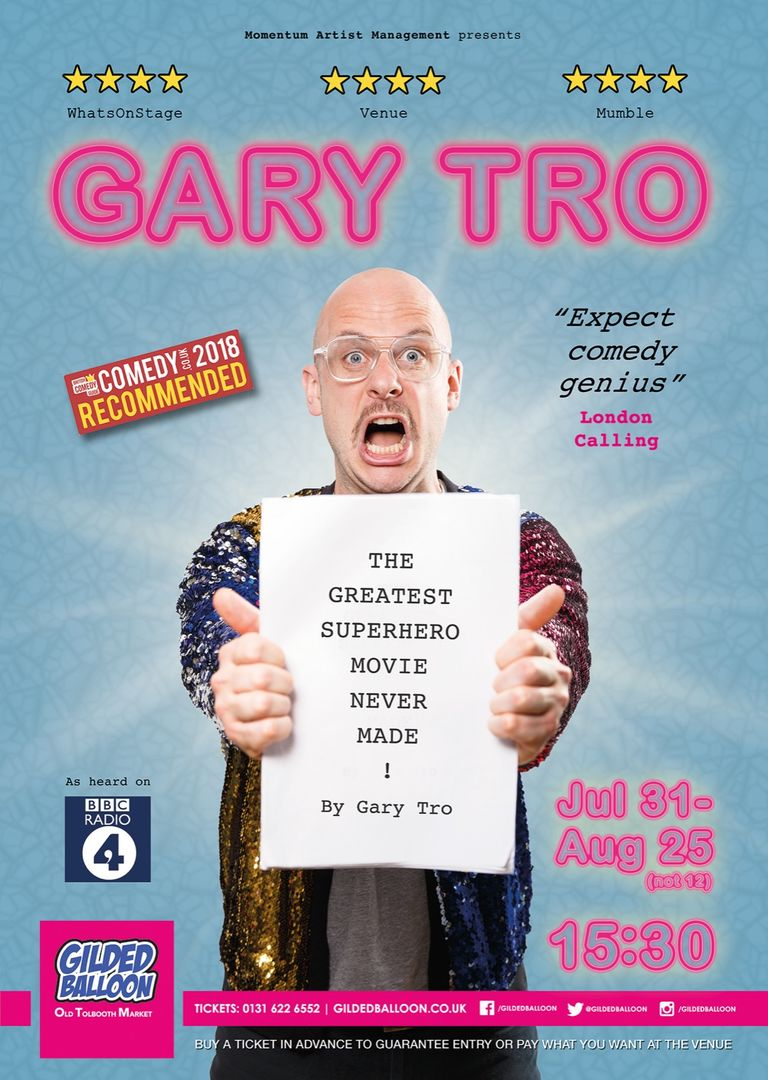 Gary Tro - The Greatest Superhero Movie Never Made - Edinburgh Fringe 2019
