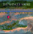 The Shingle Shore: Rye Harbour Nature Reserve