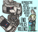 Artists Against Police Violence - by Monica Trinidad (USA)