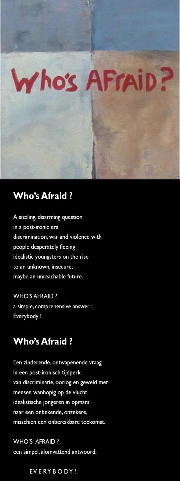 Who's Afraid - by Alida Lyssens (Belgium)