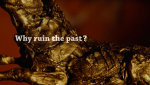 Why ruin the past ? (Video) - by Theatre of Wrong Decisions (Netherlands)