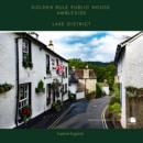 Golden Rule Pub Ambleside Lake District