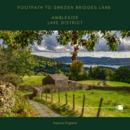 Path into Ambleside Lake District (1)