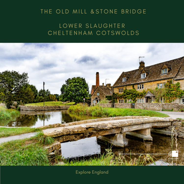 The Old Mill & Stone Bridge Lower Slaughter