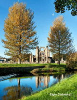 391  Elgin Cathedral over the River Lossie