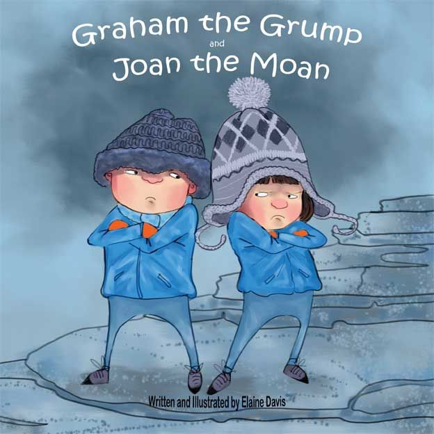Graham the Grump and Joan the Moan