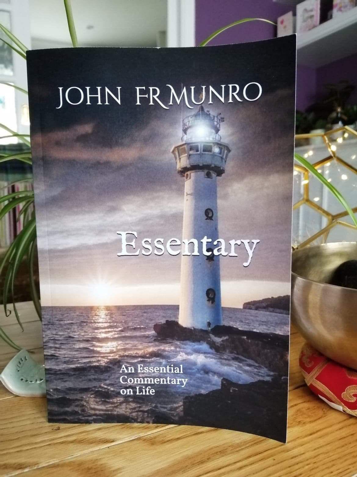 Essentary - by John Munro