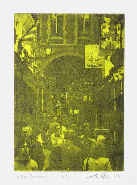 La Rue Piétonne - 5 x 7 Intaglio Print with Viscosity Roll (Non-Toxic) 2008