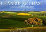 Cranborne Chase - A Secret Landscape