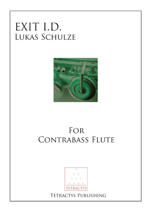 Exit I.D by Lukas Schulze for Contrabass flute