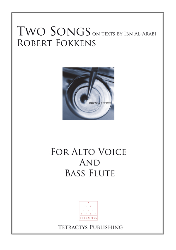 Robert Fokkens - Two Songs on texts by Ibn al-Arabi