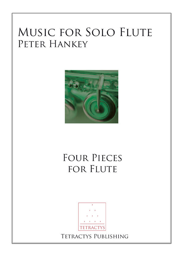 Peter Hankey - Music for Solo Flute