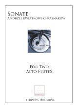 Andrzej Kwiatkowski-Kasnakow - Sonate for Two Alto Flutes