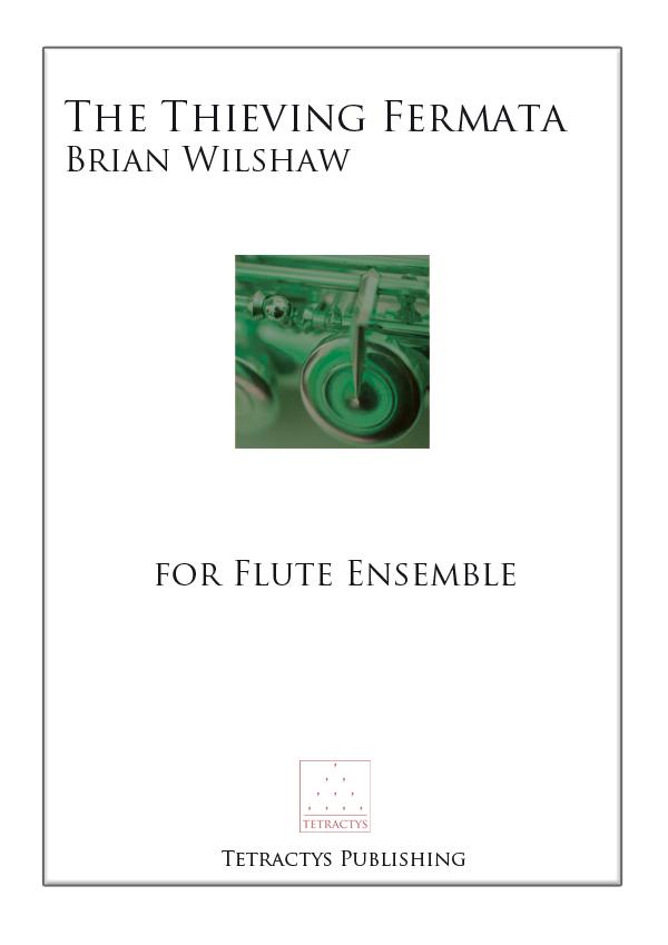 Brian Wilshaw - The Thieving Fermata