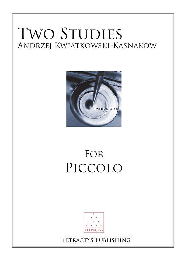Andrzej Kwiatkowski-Kasnakow - Two Studies for Piccolo