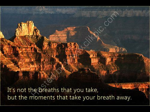 It's not the breaths that you take....