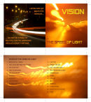 Vision By The Speed of Light