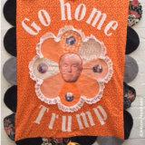 Banner: go home Trump