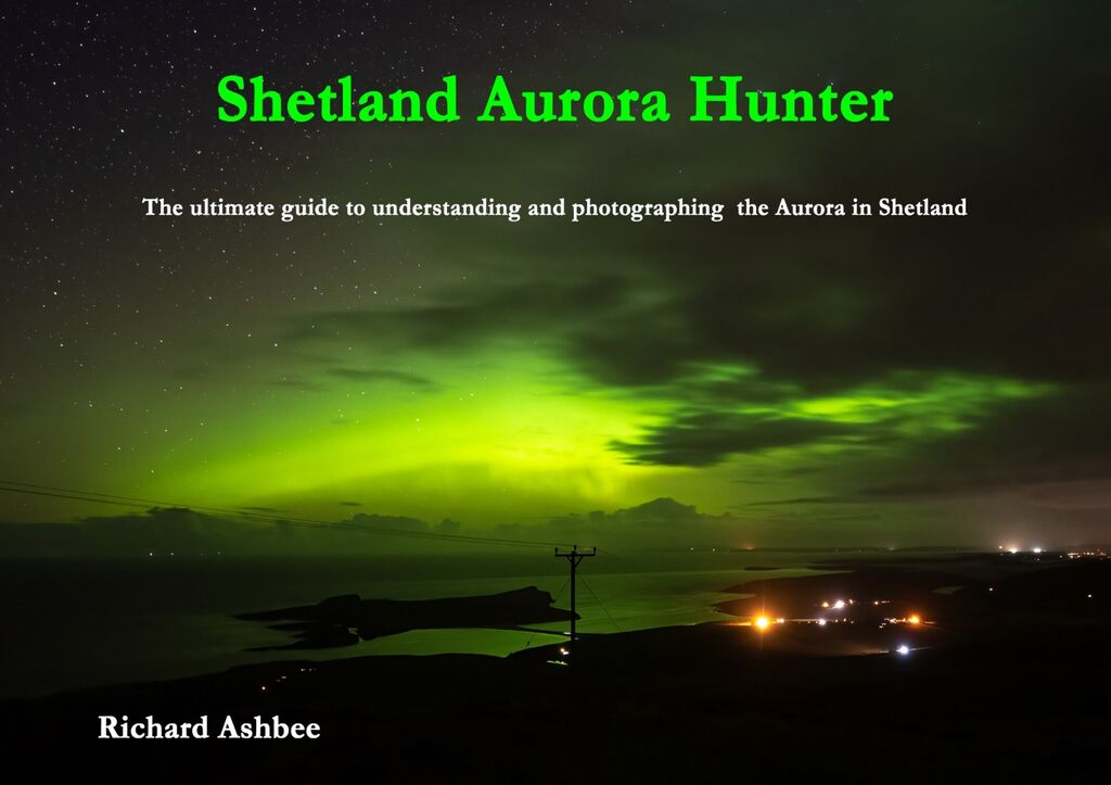 NEW BOOK ` Shetland Aurora Hunter'