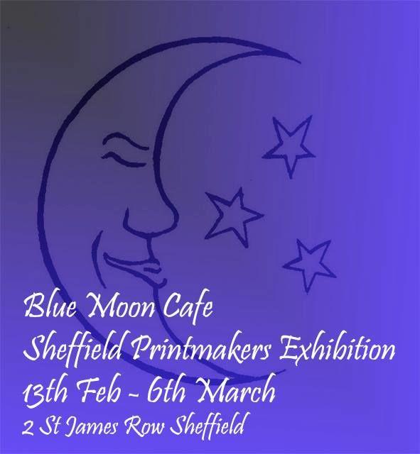 Blue Moon - Sheffield Printmakers