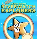 Explorers Workbooks for Riverwatch