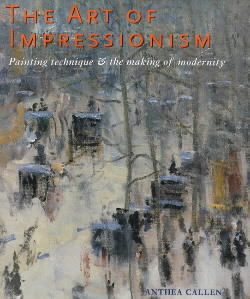 The Art of Impressionism re-published 2018 in e-Book form: see LINKS